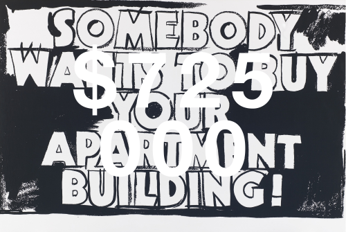 Andy Warhol, Somebody Wants To Buy Your Apartment Building